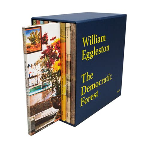william eggleston the democratic 3958292569 william eggleston the democratic forest artbook d a p 2015 catalog steidl books exhibition