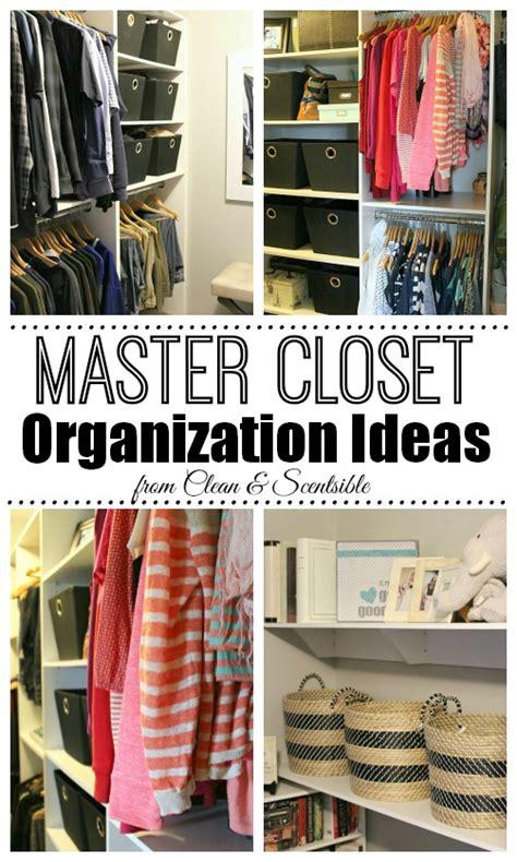 closet organization tips and tricks great ideas for home master closet organization clean and scentsible