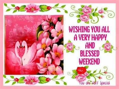 Wishing You All A Very Happy And Blessed Weekend Pictures ... Have A Blessed Weekend Quotes