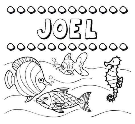 imagenes locas con el nombre joel dibujos de los nombres nombre joel para pintar colorear