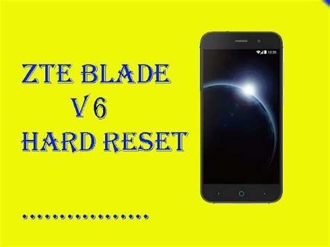 zte blade apex hard reset how to factory reset zte blade v6 hard reset youtube
