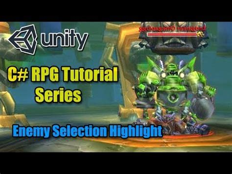 unity tutorial enemy unity rpg tutorial enemy selection highlight c