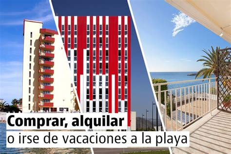 vivir en la playa apartamentos en venta alquiler vacaciones idealistanews