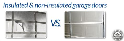Non Insulated Garage Doors Insulated Garage Door Vs Non Insulated La Garage Doors Repair