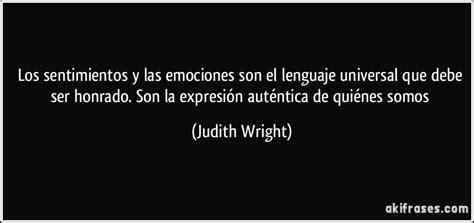 frases de sentimientos frases celebres en frasedehoy los sentimientos y las emociones son el lenguaje universal