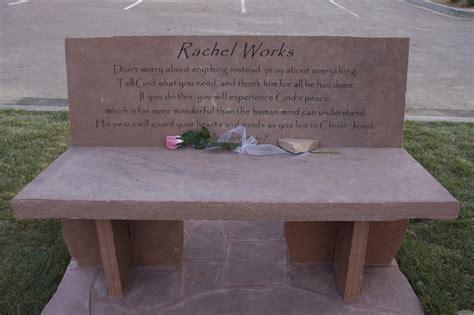 rachel bench works memorial