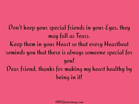 quotes for special friend don t keep your special friends friendship sms quotes