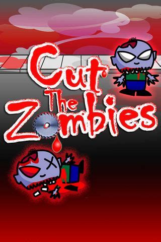 cutting zombie games cut the zombies iphone game free download ipa for ipad