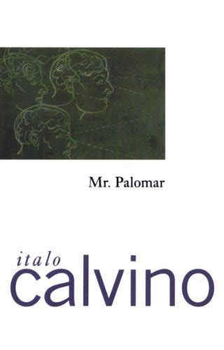 libro mr palomar vintage classics ebook the literature machine essays vintage classics di italo calvino