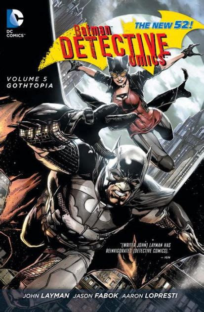 libro batman detective comics batman detective comics vol 5 gothtopia the new 52 by john layman jason fabok paperback