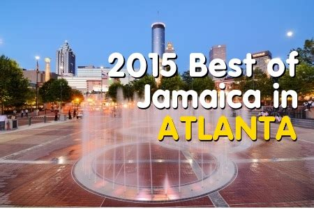Top Mba In Atlanta by Best Of Jamaica In Atlanta 2015 Winners Jamaicans