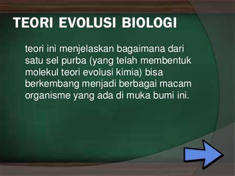 teori perkembangan biologi online biologi asal usul kehidupan