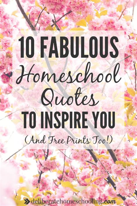 printable homeschool quotes 10 fabulous homeschool quotes to inspire you