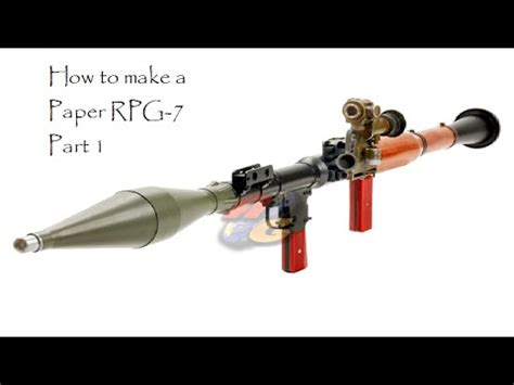 How To Make A Paper Launcher - how to make a paper rocket launcher rpg 7 part 1