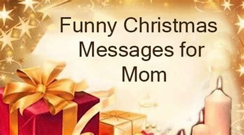 funny christmas messages  mom merry christmas monther