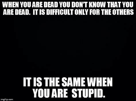 Meme Generator Black Background - black and white meme font image memes at relatably com