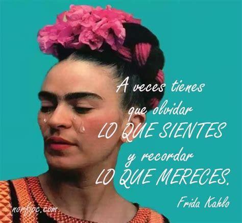 imagenes bonitas de frida kahlo 208 best pensamientos sobre la vida y el amor images on