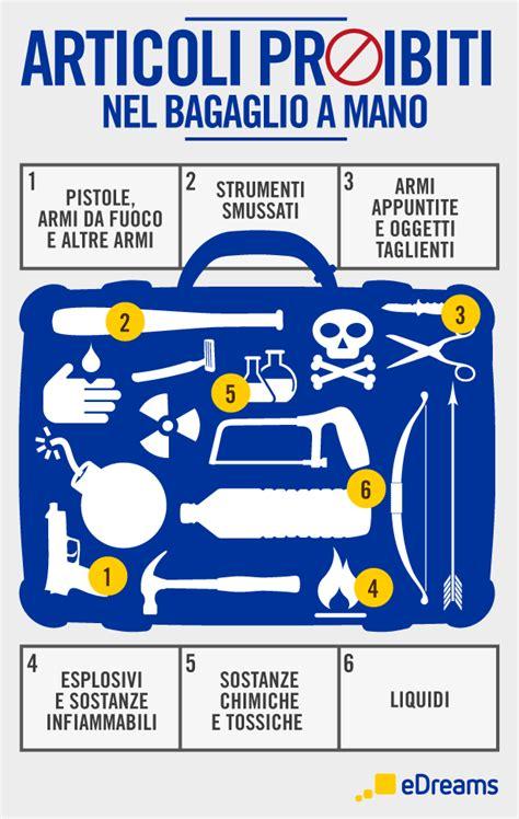 oggetti da non portare in aereo come preparare il bagaglio a mano consigli utili