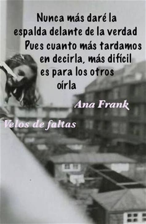 biography of anne frank in spanish 2091 best frases images on pinterest spanish quotes