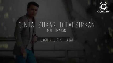 Somb Ii Mba by Lyric Mv Mal Imran Cinta Sukar Ditafsirkan