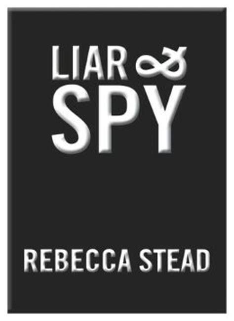 liar and spy by rebecca stead paperback barnes noble 174 liar and spy by rebecca stead 9780449014080 audiobook barnes noble