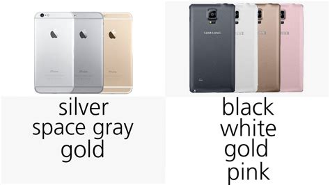 iphone 6 color choices iphone 6 vs samsung galaxy note 4