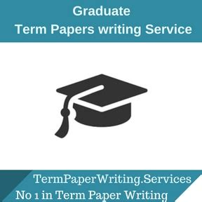 phd paper writing service graduate term paper writing service essay writing service