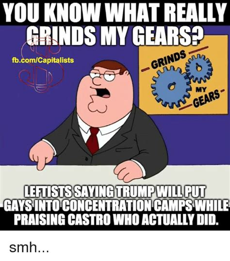 Grinds My Gears Meme - 25 best memes about you know what really grinds my gears