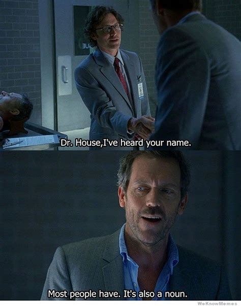 Dr House Meme - house md quotes memes