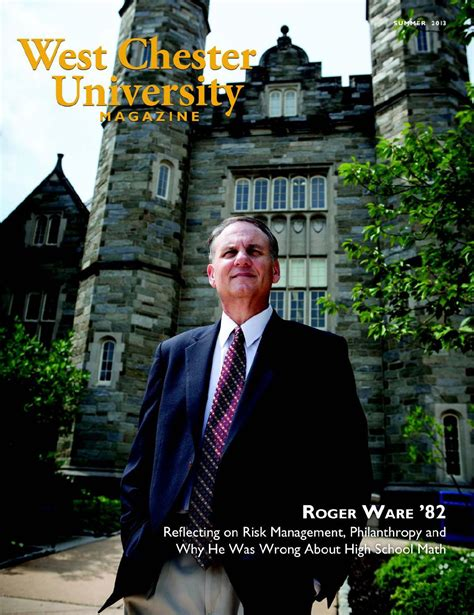 Mba Degree At West Chester by West Chester Magazine Summer 2013 By West