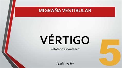 migra 241 a vestibular y otras patolog 237 as vestibulares