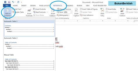 langkah langkah membuat daftar isi secara otomatis di word cara membuat daftar isi otomatis di ms word bukanberkilah