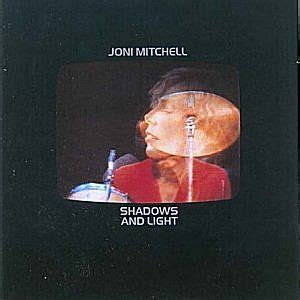 Joni Mitchell Shadows And Light by 104 Best Images About Don Jaun S Reckless On