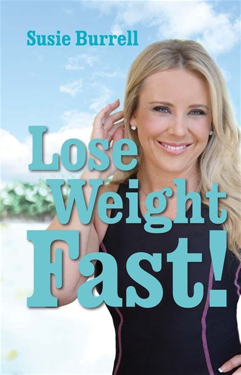 Weight Watchers Responds To Susie Orbach by Book Review Lose Weight Fast By Susie Burrell