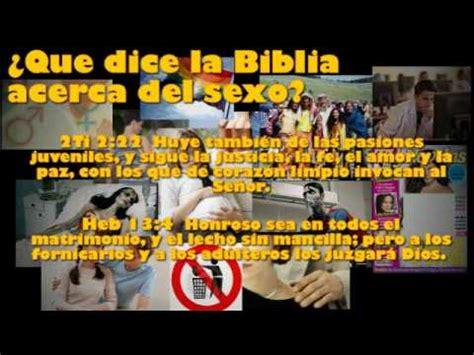lo que dice la 1548318205 191 qu 233 dice la biblia acerca del sexo youtube