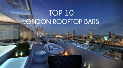 top 10 london bars top 10 rooftop bars in london alex loves bloglovin