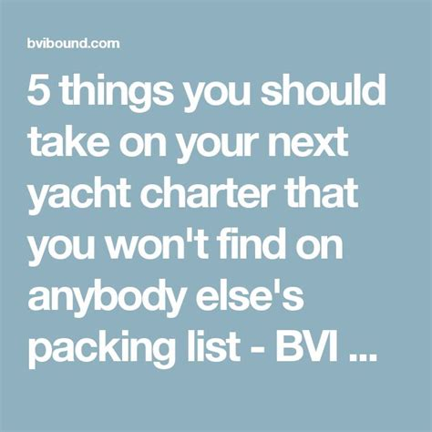 bvi catamaran packing list 17 best ideas about bareboat charter on pinterest
