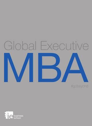 Global Mba Ie Precio by Global Executive Mba Ie Business School By Ie Master