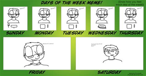 Meme Of The Week - days of the week meme lolz by mattlancer on deviantart