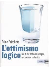 mezzo pieno mezzo vuoto testo l ottimismo logico price pritchett