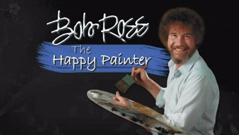 bob ross happy painter bob ross the happy painter