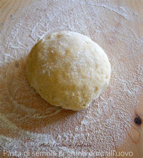 pasta di semola di grano duro fatta in casa pasta fresca all uovo con semola rimacinata di grano duro