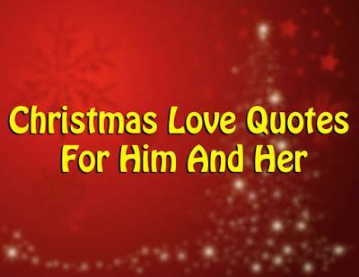christmas love quotes     merry christmas christmas love quotes christmas love