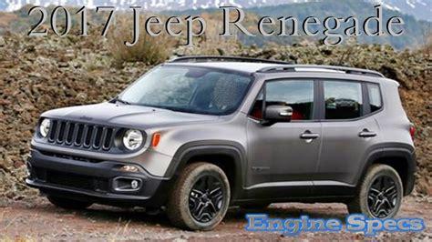 Jeep Renegade 2017 Changes by 2017 Jeep Renegade Changes And Engine Specs