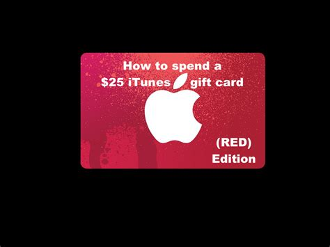 How To Use A Gift Card On Itunes - how to spend a 25 itunes gift card red edition