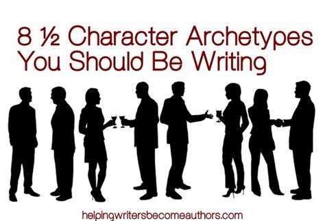 character archetypes enriching your novel s cast now novel character archetypes present important guidelines for