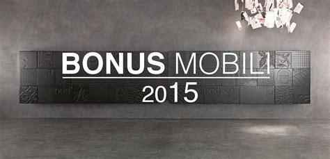 bonus mobili ristrutturazione bonus mobili 2015 e ristrutturazione casa la guida completa
