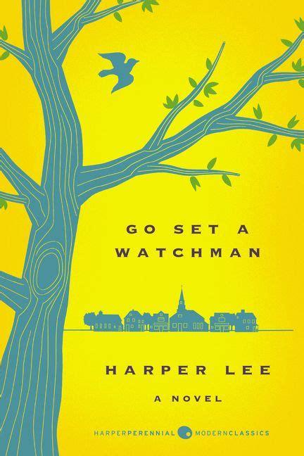 Barnes And Noble Mockingbird Go Set A Watchman Deluxe Ed Harper Lee Paperback