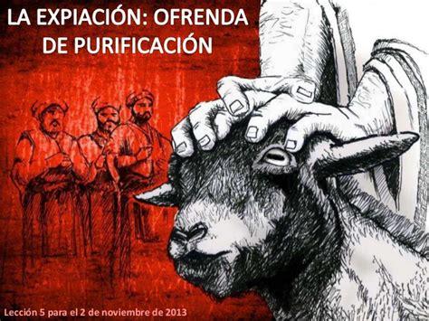 imagenes de la expiacion sud la expiacion ofrenda de purificacion