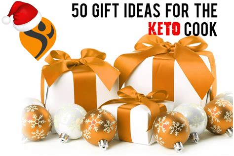 gifts to cook 50 gift ideas for the keto cook ruled me